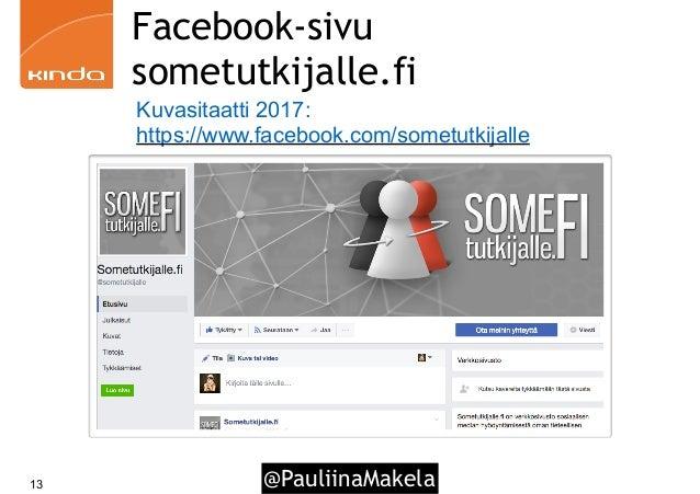@PauliinaMakela13 Facebook-sivu sometutkijalle.fi Kuvasitaatti 2017: https://www.facebook.com/sometutkijalle