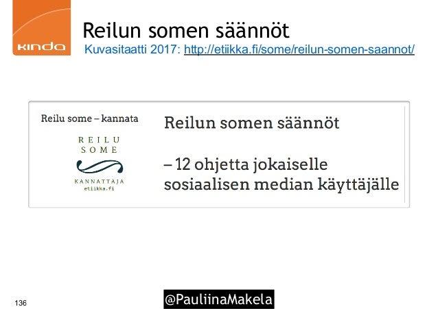@PauliinaMakela136 Reilun somen säännöt Kuvasitaatti 2017: http://etiikka.fi/some/reilun-somen-saannot/