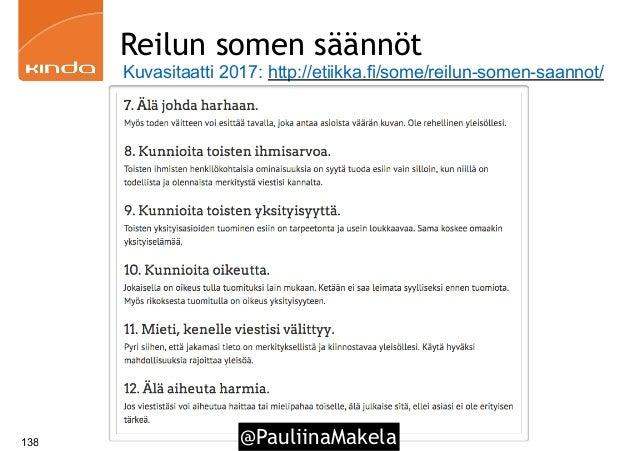 @PauliinaMakela138 Reilun somen säännöt Kuvasitaatti 2017: http://etiikka.fi/some/reilun-somen-saannot/