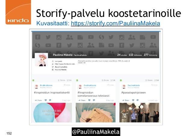 @PauliinaMakela152 Storify-palvelu koostetarinoille Kuvasitaatti: https://storify.com/PauliinaMakela