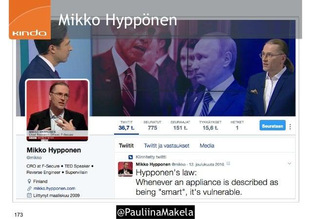@PauliinaMakela173 Mikko Hyppönen