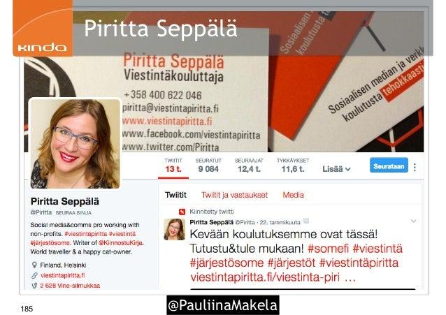 @PauliinaMakela185 Piritta Seppälä