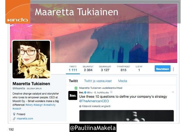 @PauliinaMakela192 Maaretta Tukiainen