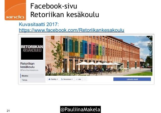 @PauliinaMakela21 Facebook-sivu Retoriikan kesäkoulu Kuvasitaatti 2017: https://www.facebook.com/Retoriikankesakoulu