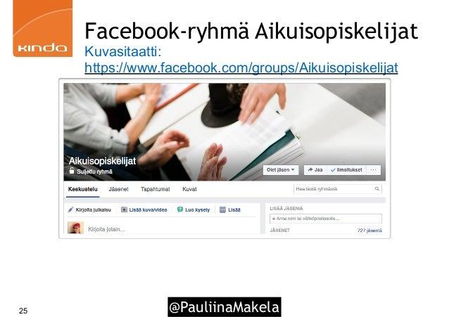 @PauliinaMakela25 Facebook-ryhmä Aikuisopiskelijat Kuvasitaatti: https://www.facebook.com/groups/Aikuisopiskelijat