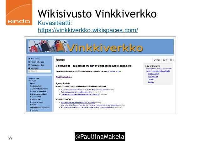 @PauliinaMakela29 Wikisivusto Vinkkiverkko Kuvasitaatti: https://vinkkiverkko.wikispaces.com/