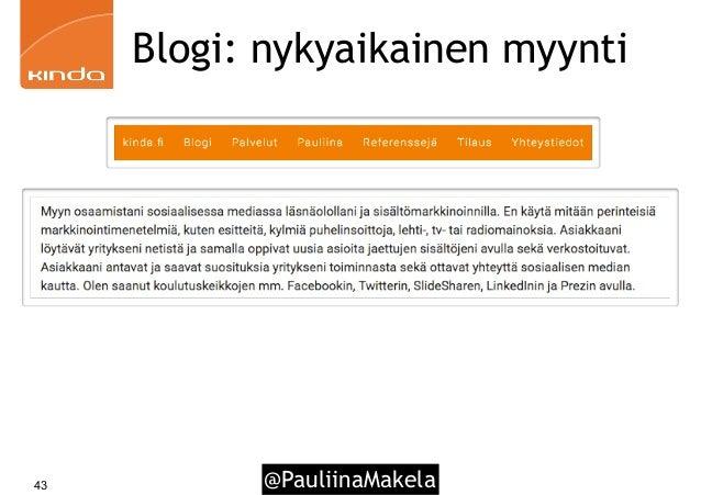 @PauliinaMakela43 Blogi: nykyaikainen myynti