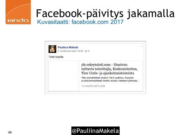@PauliinaMakela48 Facebook-päivitys jakamalla Kuvasitaatti: facebook.com 2017