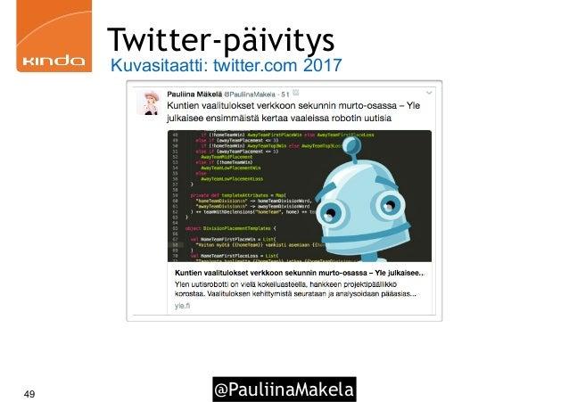 @PauliinaMakela49 Twitter-päivitys Kuvasitaatti: twitter.com 2017