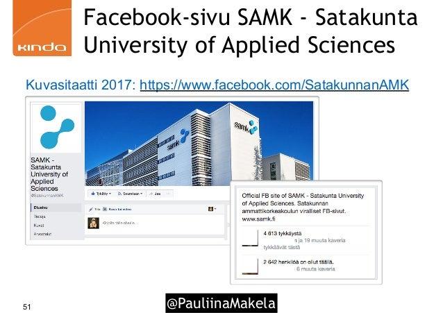 @PauliinaMakela51 Facebook-sivu SAMK - Satakunta University of Applied Sciences Kuvasitaatti 2017: https://www.facebook.co...
