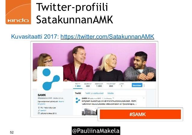@PauliinaMakela52 Twitter-profiili SatakunnanAMK Kuvasitaatti 2017: https://twitter.com/SatakunnanAMK