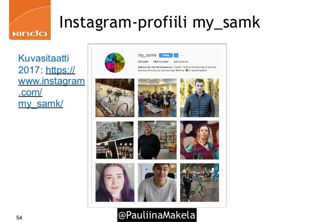 @PauliinaMakela54 Instagram-profiili my_samk Kuvasitaatti 2017: https:// www.instagram .com/ my_samk/