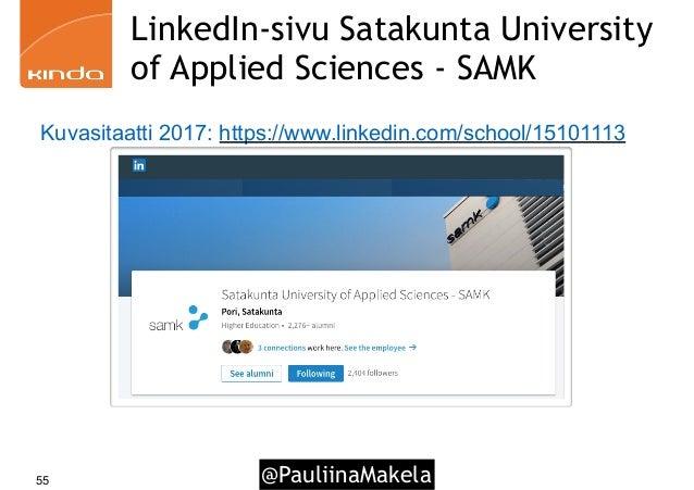 @PauliinaMakela55 LinkedIn-sivu Satakunta University of Applied Sciences - SAMK Kuvasitaatti 2017: https://www.linkedin.co...
