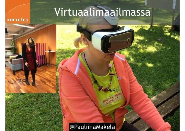 @PauliinaMakela74 Virtuaalimaailmassa
