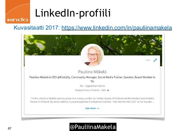 @PauliinaMakela87 LinkedIn-profiili Kuvasitaatti 2017: https://www.linkedin.com/in/pauliinamakela