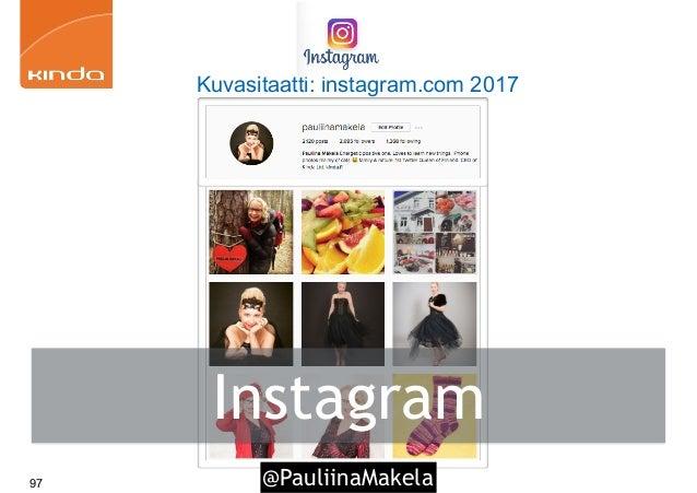 @PauliinaMakela97 Kuvasitaatti: instagram.com 2017 Instagram