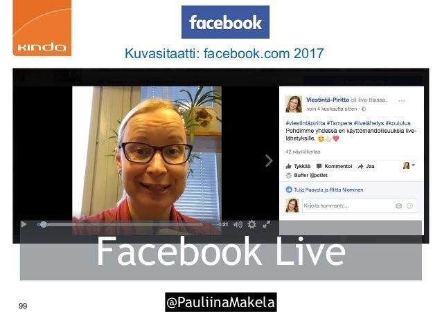 @PauliinaMakela99 Facebook Live Kuvasitaatti: facebook.com 2017