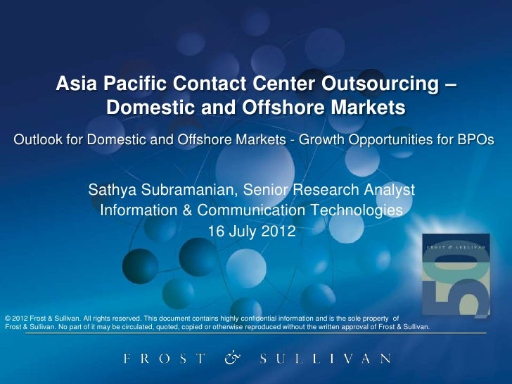 Asia Pacific Contact Center Outsourcing –                     Domestic and Offshore Markets  Outlook for Domestic and Offs...