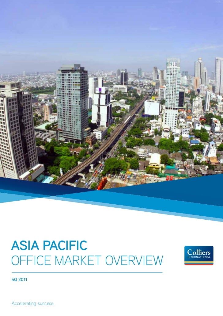 Asia PacificOffice Market Overview4Q 2011Accelerating success.