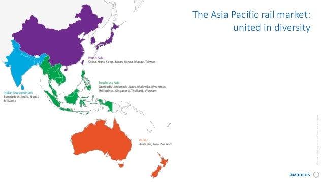 3 ©AmadeusITGroupanditsaffiliatesandsubsidiaries The Asia Pacific rail market: united in diversity North Asia China, Hong ...
