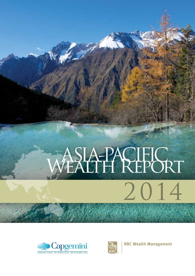 2014 ASIA-PACIFIC Wealth Report ASIA-PACIFIC