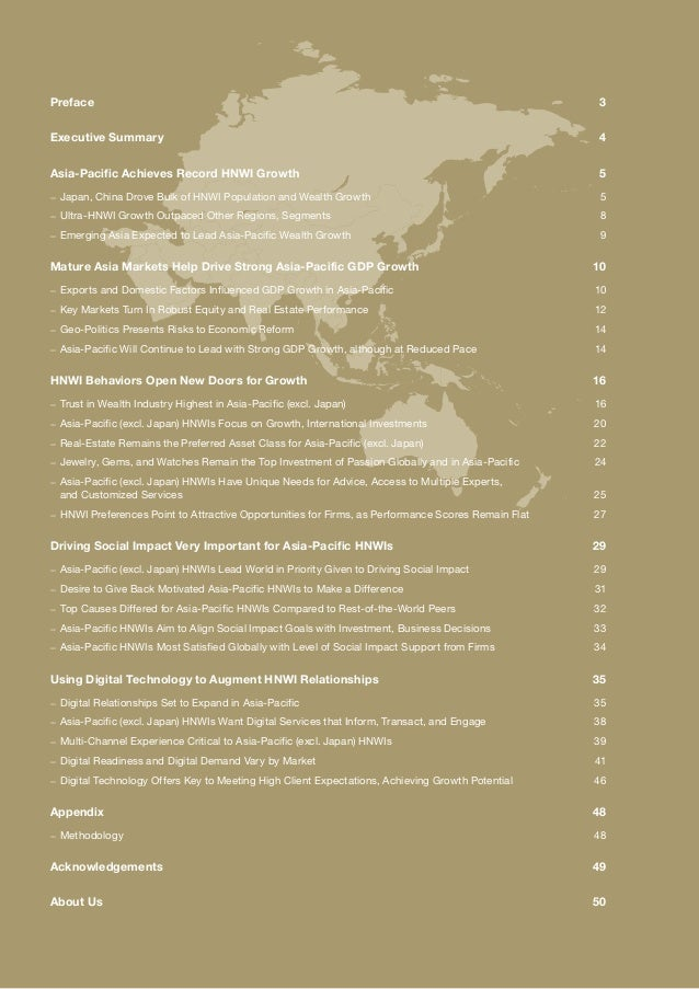 Preface3 Executive Summary 4 Asia-Pacific Achieves Record HNWI Growth 5 –– Japan, China Drove Bulk of HNWI Population a...
