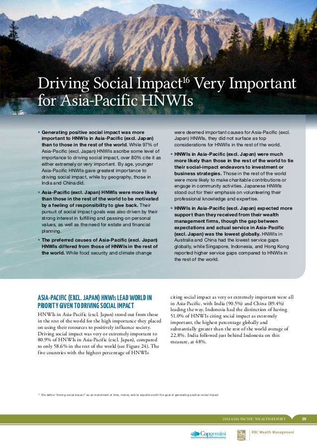 292014 ASIA-PACIFIC WEALTH REPORT HNWI BEHAVIORS OPEN NEW DOORS FOR GROWTH ƒƒ Generating positive social impact was more i...