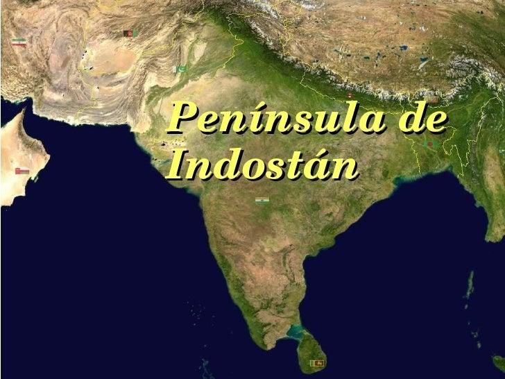 Peninsula Indostan Mapa Fisico.Asia Ppt