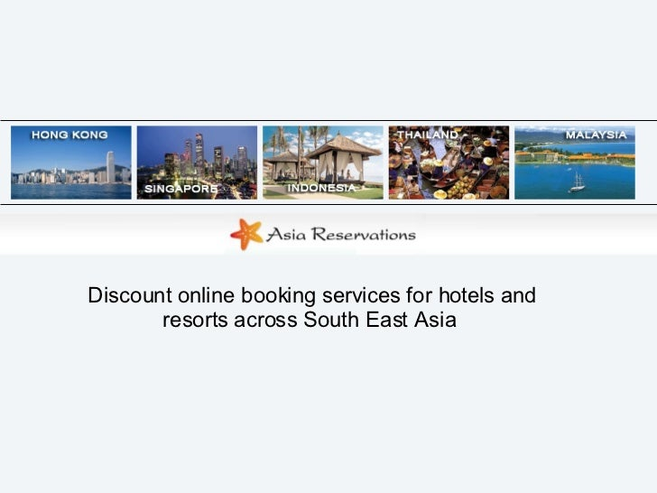 Discount online booking services for hotels and resorts across South East Asia