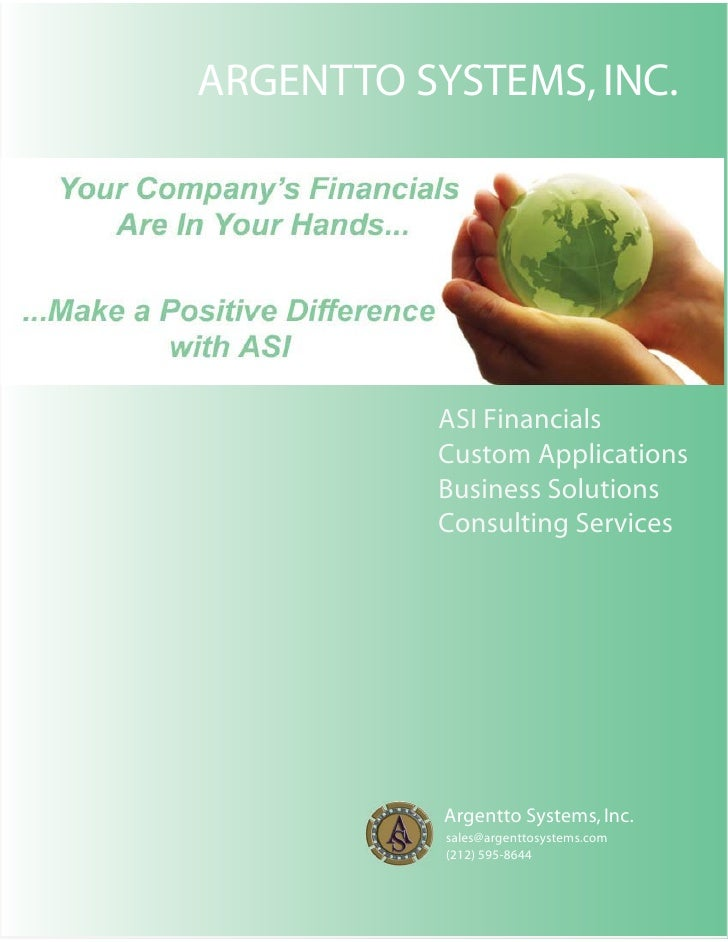 ARGENTTO SYSTEMS, INC.               ASI Financials           Custom Applications           Business Solutions           C...