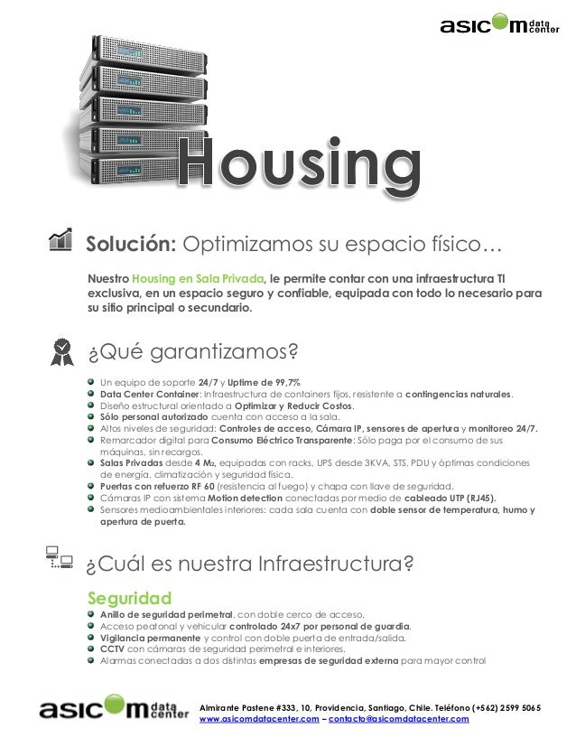 Almirante Pastene #333, 10, Providencia, Santiago, Chile. Teléfono (+562) 2599 5065 www.asicomdatacenter.com – contacto@as...