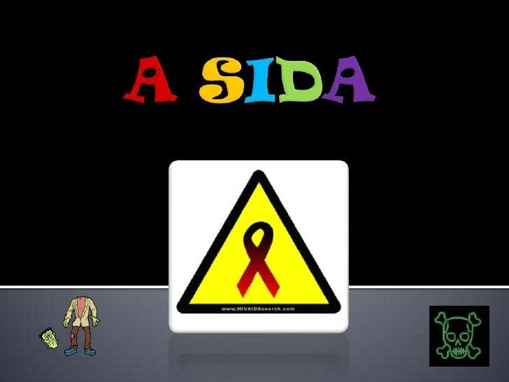 A SIDA<br />