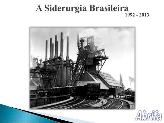 O Aço está presente no início das principais cadeias produtivas, sendo matéria-prima principal e nunca produto final, esta...