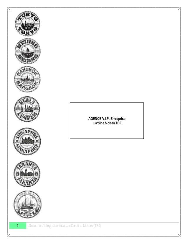 AGENCE V.I.P. Entreprise Caroline Moisan TF5  1  Scénario d'intégration Asie par Caroline Moisan (TF5)