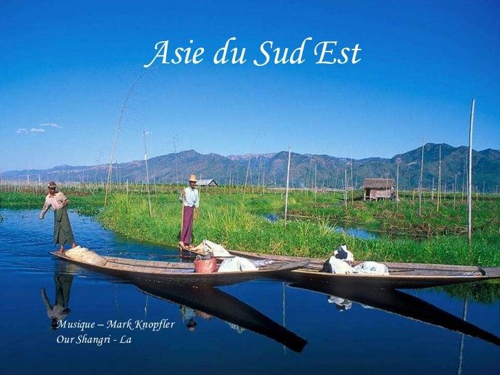 Asie du Sud Est Musique – Mark Knopfler Our Shangri - La