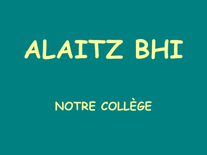 ALAITZ BHI NOTRE COLLÈGE