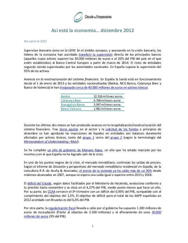 Así está la economía… diciembre 2012Así cerró el 2012Supervisor bancario único en la UEM. En el ámbito europeo, y avanzand...