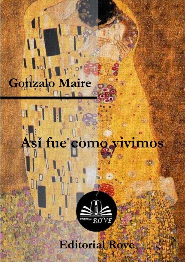 Gonzalo Maire Así fue como vivimos       Editorial Rove