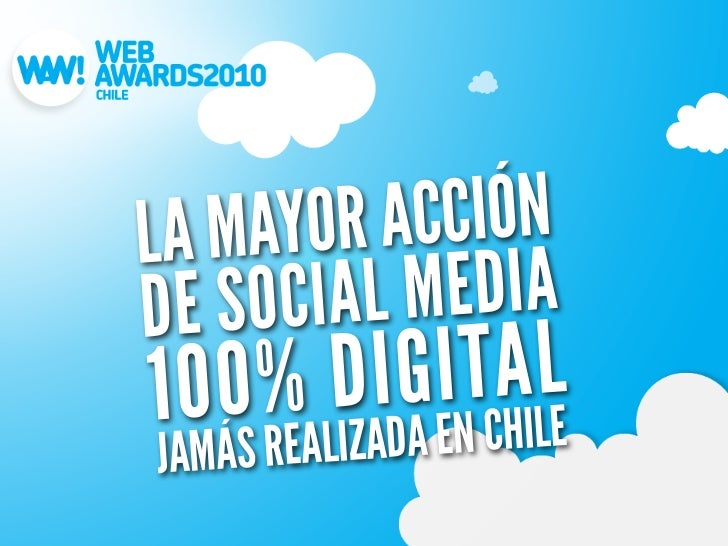 LA MAYOR  ACCIÓNDE S OCIAL MEDIA100     G INTCAILLE    % DI HJAMÁS RE ALIZADA E