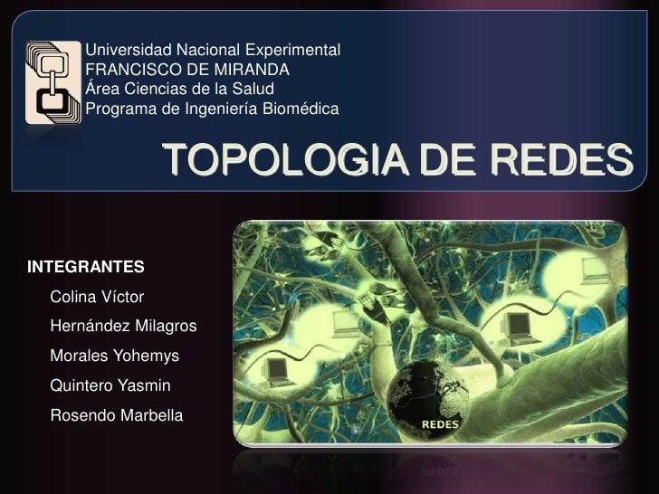 Universidad Nacional Experimental <br />FRANCISCO DE MIRANDA<br />Área Ciencias de la Salud<br />Programa de Ingeniería Bi...