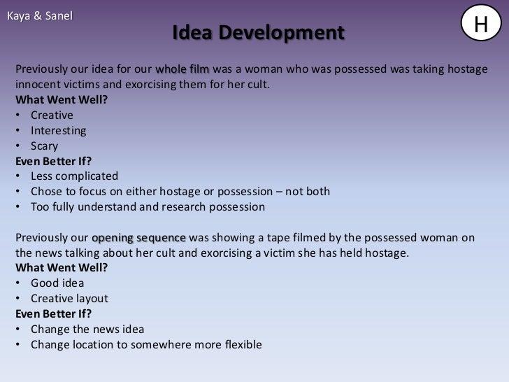 Kaya & Sanel                             Idea Development                                        H Previously our idea for...