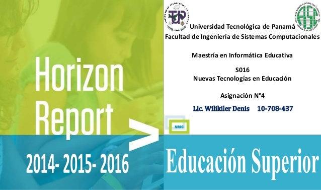 Universidad Tecnológica de Panamá Facultad de Ingeniería de Sistemas Computacionales Maestría en Informática Educativa S01...