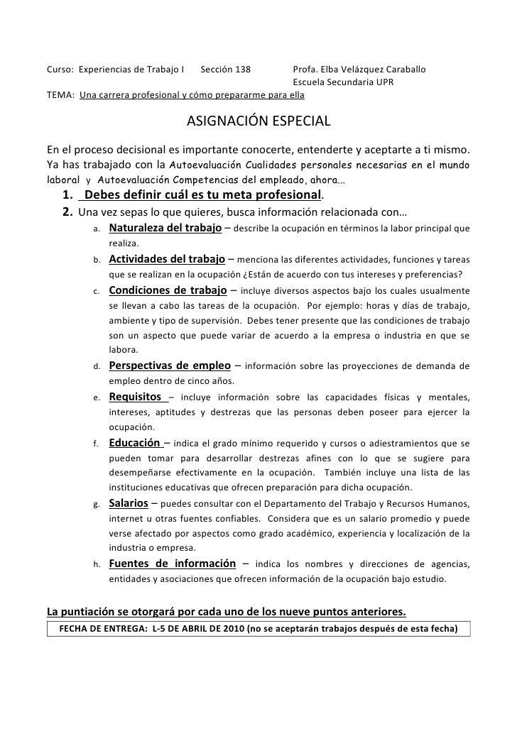 Curso: Experiencias de Trabajo I    Sección 138       Profa. Elba Velázquez Caraballo                                     ...