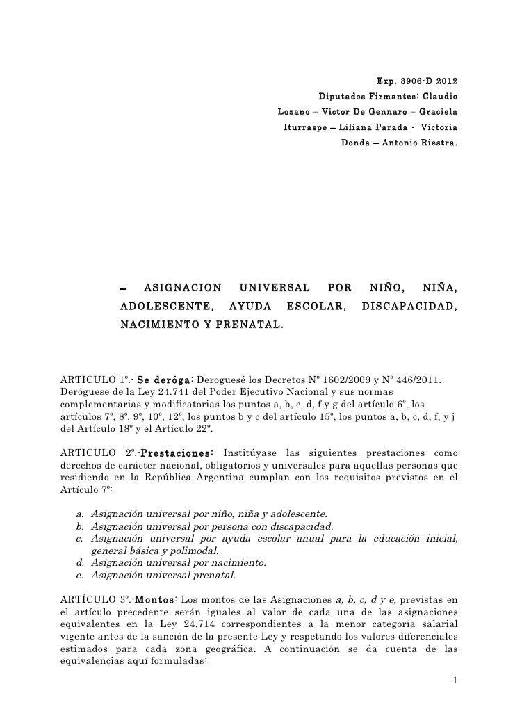 Exp. 3906-D 2012                                                              Diputados Firmantes: Claudio                ...
