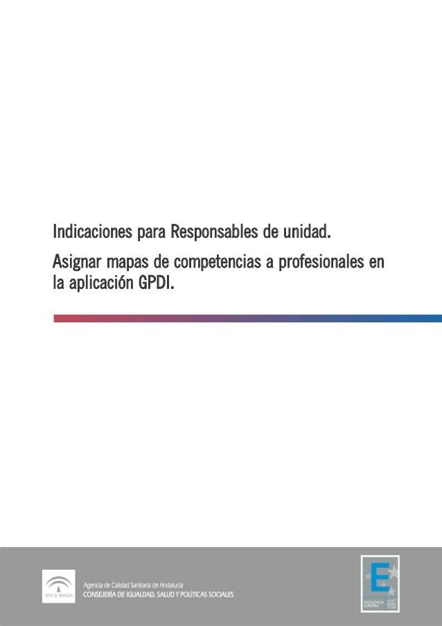 Indicaciones para Responsables de unidad. Asignar mapas de competencias a profesionales en la aplicación GPDI.