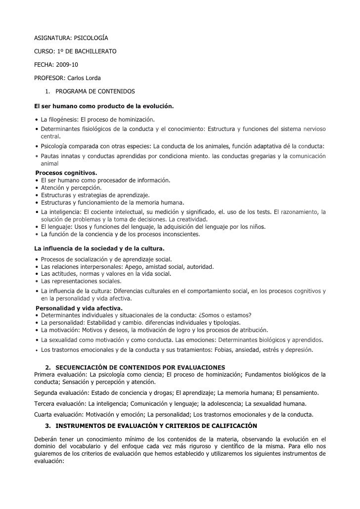 ASIGNATURA: PSICOLOGÍA  CURSO: 1º DE BACHILLERATO  FECHA: 2009-10  PROFESOR: Carlos Lorda       1. PROGRAMA DE CONTENIDOS ...