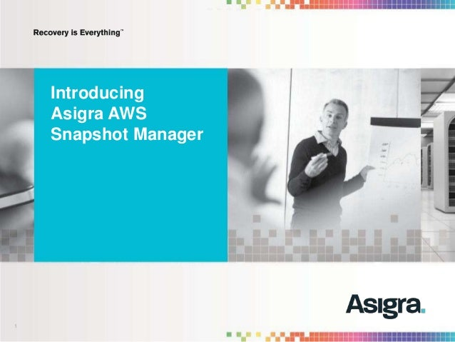 1 Introducing Asigra AWS Snapshot Manager