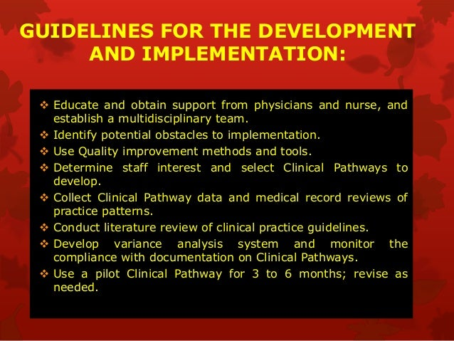 Clinical Pathway And Clinical Practice Guidelines