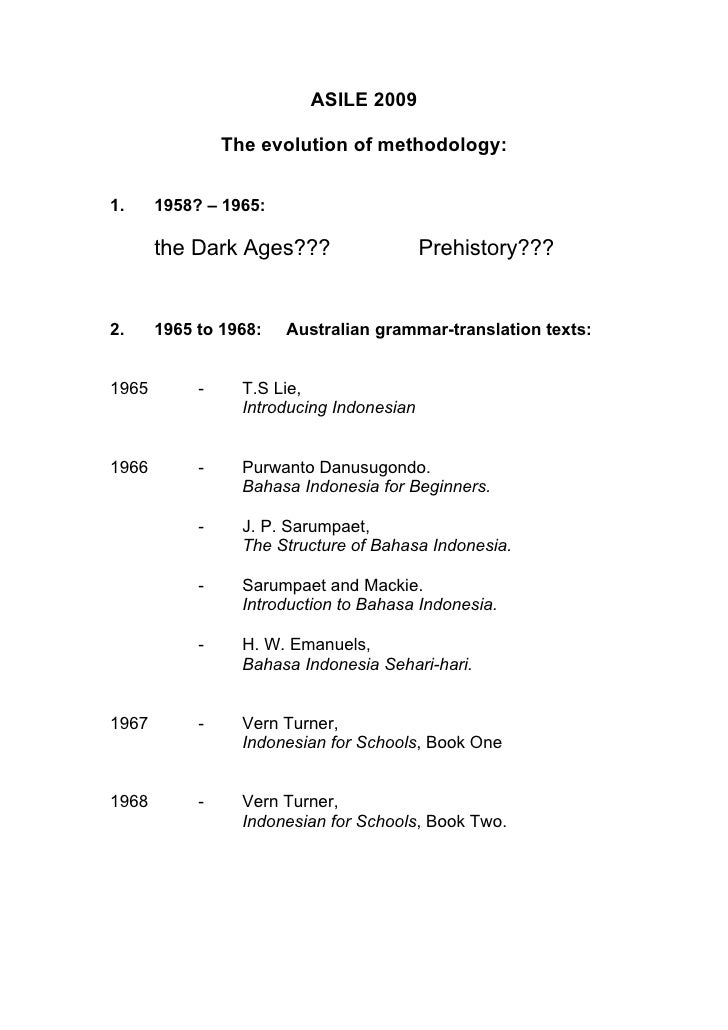 ASILE 2009                  The evolution of methodology:   1.     1958? – 1965:         the Dark Ages???                 ...