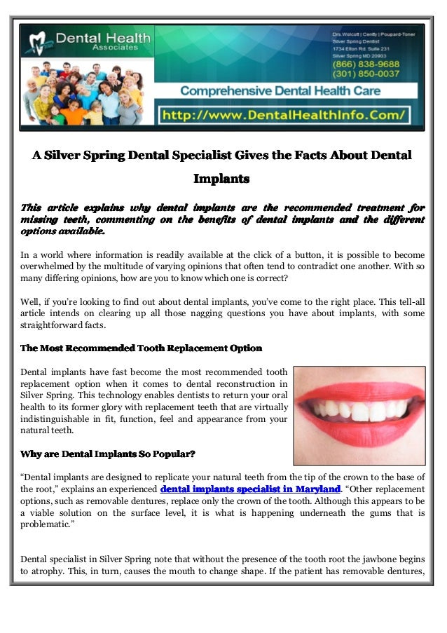 A Silver Spring Dental Specialist Gives the Facts About Dental Implants This article explains why dental implants are the ...